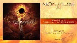 Ne Obliviscaris - Libera (Part I) - Saturnine Spheres width=
