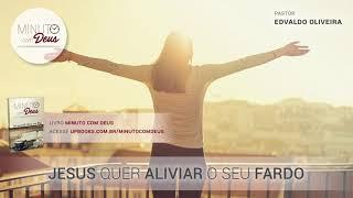 JESUS QUER ALIVIAR SEU FARDO
