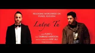 Flint J - Lutya Tu (Prod. by Tabraiz Haroon) | 2014| Punjabi Song