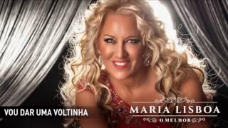 Maria Lisboa - Vou dar uma voltinha