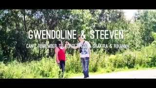 Gwendoline ft. Steeven - Can't Remember To Forget You (Shakira ft. Rihanna)