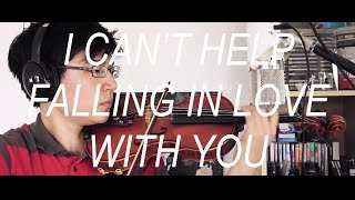 I Can't Help Falling in Love (Violin Cover)