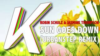 Robin Schulz - Sun Goes Down ft. Jasmine Thompson (Urbanstep Remix)