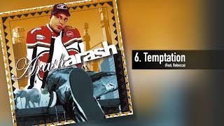 Arash   Temptation feat  Rebecca
