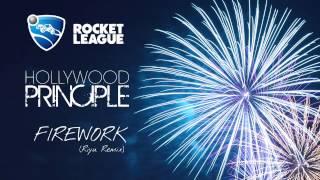Hollywood Principle「Firework」【Rocket League Soundtrack】(Riyu remix)