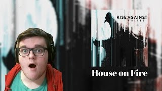 "Jon Reviews Rise Against's New Single ""House on Fire"""