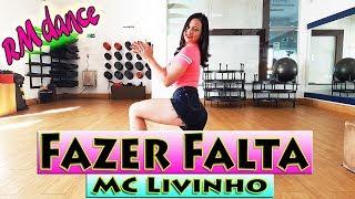 Fazer Falta - MC Livinho - Coreografia Rafaela Mendes (RM DANCE)