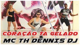 Dennis Feat. Mc Th - Coração Tá Gelado | Filipinho Stemler