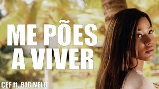 """CEF feat BIGNELO """" ME PÕES A VIVER """" (VIDEO OFICIAL) B26"""