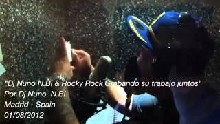 Dj Nuno N.Bi & Rocky Rock Grabando su trabajo juntos