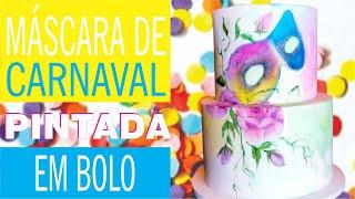 Como pintar um bolo - Fantasiando o bolo pro carnaval