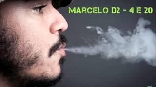 Marcelo D2 - 4:20 (Estendida)