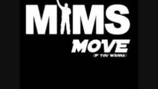 Mims - Move If You Wanna (Bass Boost)