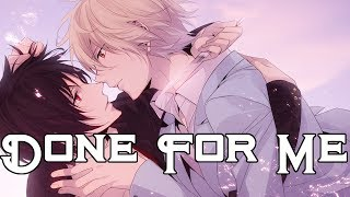 Nightcore - Done For Me [deeper version]