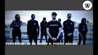 Ygen Weiss - In de Greep ft. Porto & Alpo