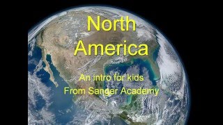 North America - an intro for kids - Sanger Academy