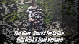 Fort Minor Where'd You Go (feat Holly Brook & Jonah Matranga)