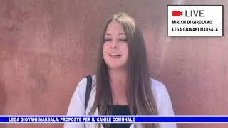 LEGA GIOVANI MARSALA: PROPOSTE PER IL CANILE COMUNALE