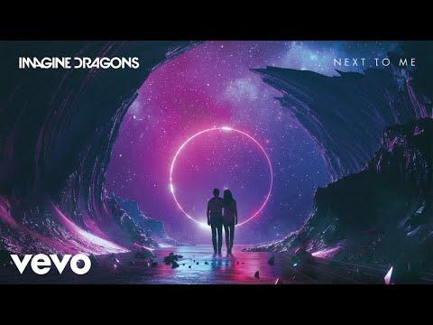 Imagine Dragons - Next To Me