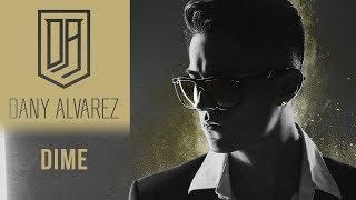 Dany Alvarez En Vivo -  Dime