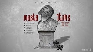 Masta - 1Time (Feat: Força Suprema & Dope Boyz )