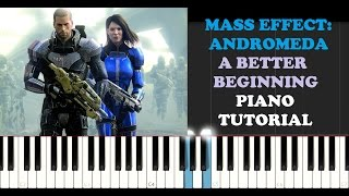 Mass Effect: Andromeda - A Better Beginning (Piano Tutorial)