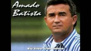 Amado Batista - Meu Ex-amor (Com Letra)