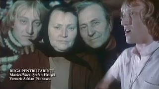 Ştefan Hruşcă - Rugă pentru părinţi (Cenaclul Flacără)