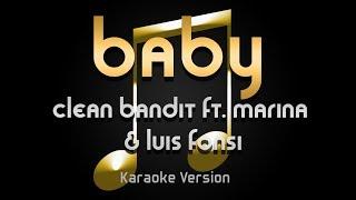Clean Bandit - Baby ft. Marina & Luis Fonsi (Karaoke) ♪