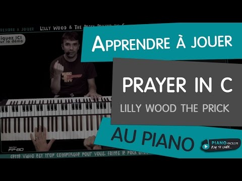 Comment jouer Prayer in C de Lilly Wood and the Prick au piano