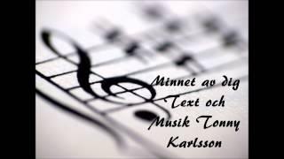 Minnet av dig av Tonny K