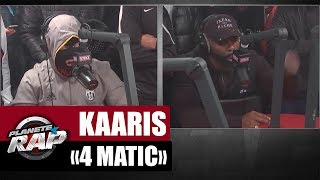 "Kaaris feat. Kalash Criminel ""4Matic"" #PlanèteRap"