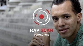 Rap Scan #1 | Gaël Faye