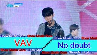 [HOT] VAV  - No doubt, 브이에이브이 - No doubt Show Music core 20160716