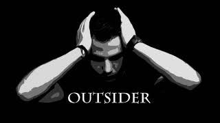 Outsider - Jesam sve što priča se