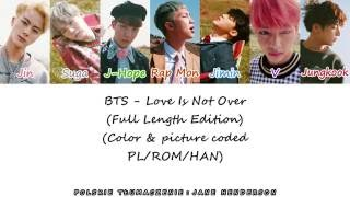 BTS - Love Is Not Over (Full Length Edition) (Color & picture coded PL/ROM/HAN)