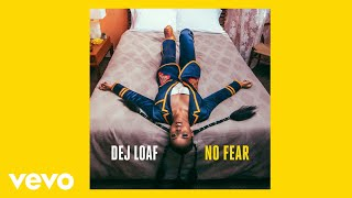 DeJ Loaf - No Fear (Audio)
