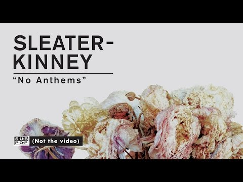 sleater-kinney-no-anthems-full-album-stream-of-no-cities-to-love-track-6-of-10-sub-pop