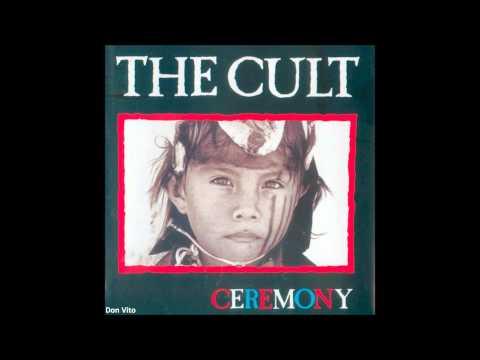 Ceremony de The Cult Letra y Video