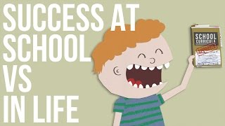 Success at School vs Success in Life