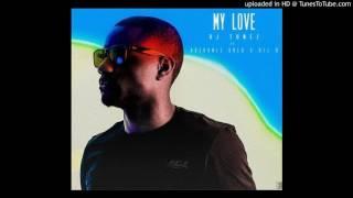 DJ Tunez Ft Adekunle Gold & Del B – My Love width=