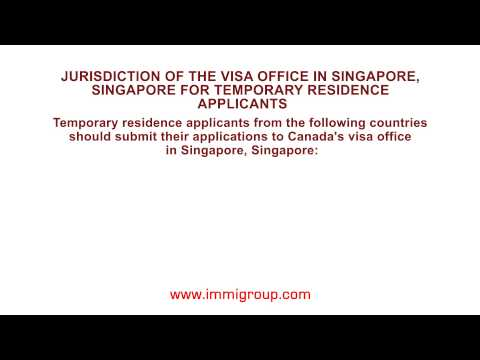 Jurisdiction of the visa office in Singapore, Singapore for temporary residence applicants