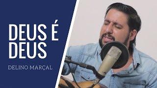DEUS É DEUS | DELINO MARÇAL | AUGUSTO PACHECO | COVER
