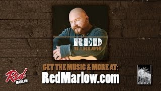 """""""Just Being Honest"""" - Red Marlow (Acoustic Video)"""