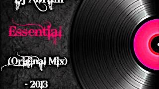 Dj Abram - Essential (Original Mix) - 2013