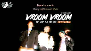 [EXOism Vietsub + Kara] Vroom Vroom - EXO-CBX