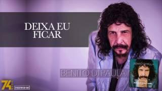 """Benito Di Paula - Deixa Eu Ficar (Álbum """"Essa Felicidade é Nossa"""") [Áudio Oficial]"""