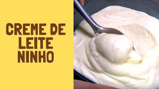 Como Fazer Creme de Leite Ninho - Como fazer creme de leite ninho para recheio de bolos
