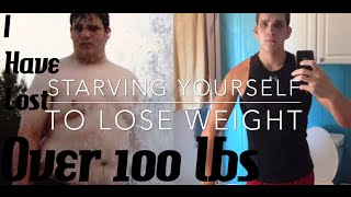Starving Yourself to Lose Weight