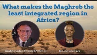 M. Amrani : Le non-Maghreb, un gâchis économique, un handicap politique et une aberration historique
